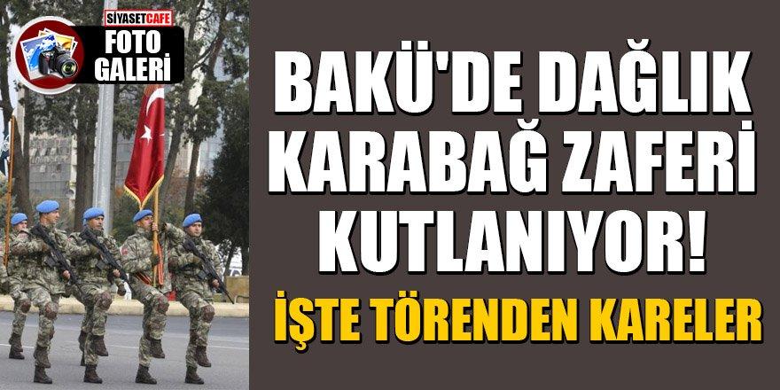 Bakü'de Dağlık Karabağ zaferi kutlanıyor! İşte törenden kareler