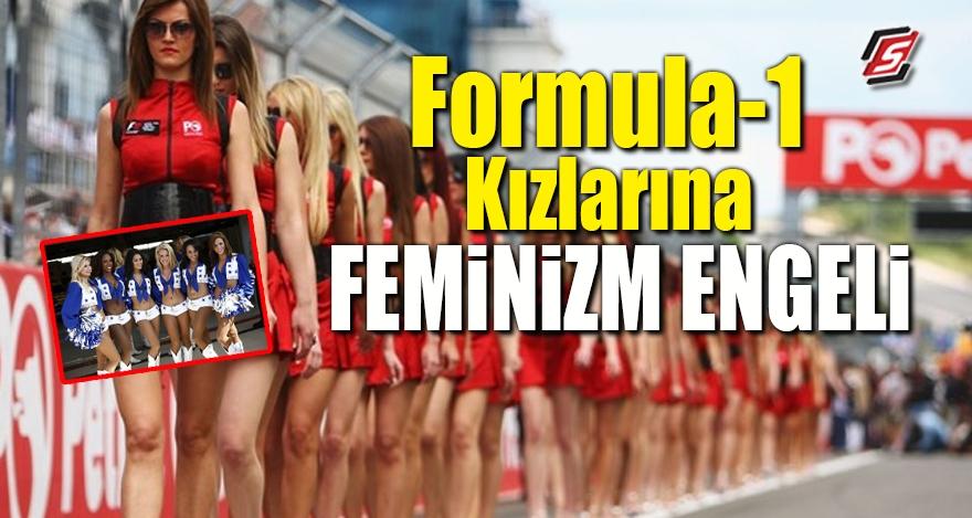 Formula-1 Kızlarına Feminizm engeli 1
