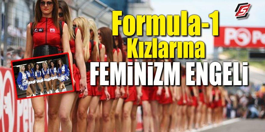 Formula-1 Kızlarına Feminizm engeli