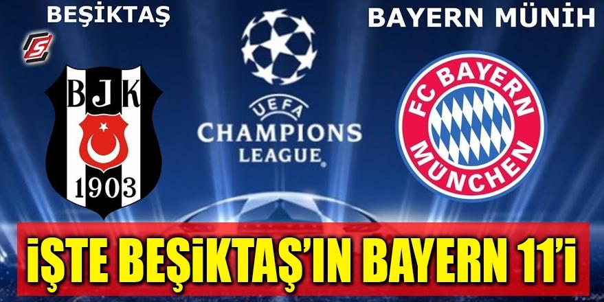 İşte Beşiktaş'ın Bayern Münih 11'i 1
