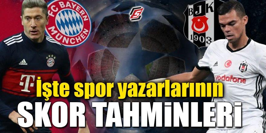 İşte spor yazarlarının Münih-Beşiktaş maçı skor tahminleri