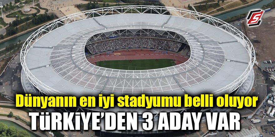 Dünyanın en iyi stadyumu belli oluyor! Türkiye'den 3 aday var