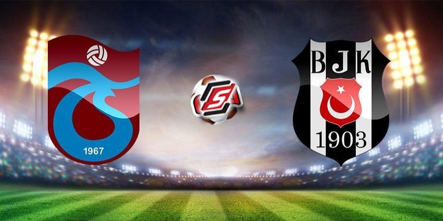 İşte Trabzonspor – Beşiktaş maçının ilk 11'leri