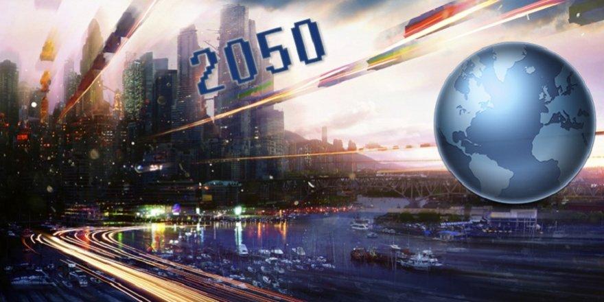 İşte 2050 yılında dünyayı yönetecek ülkeler! Türkiye kaçıncı sırada?