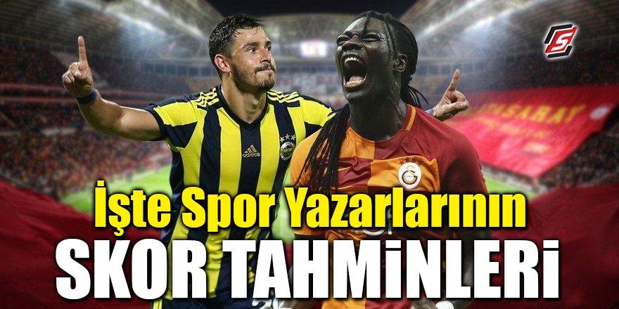 İşte spor yazarlarının Fenerbahçe – Galatasaray maçı skor tahminleri