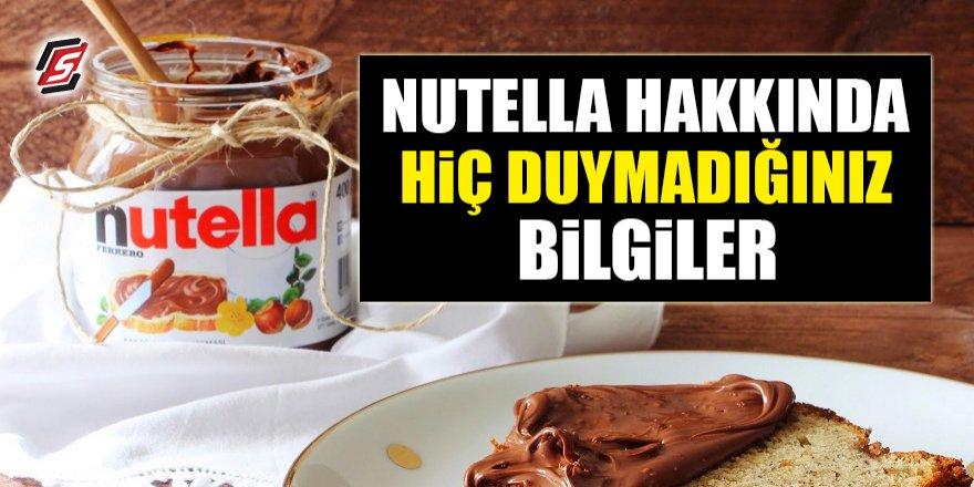 Nutella hakkında daha önce hiç duymadığınız şok bilgiler