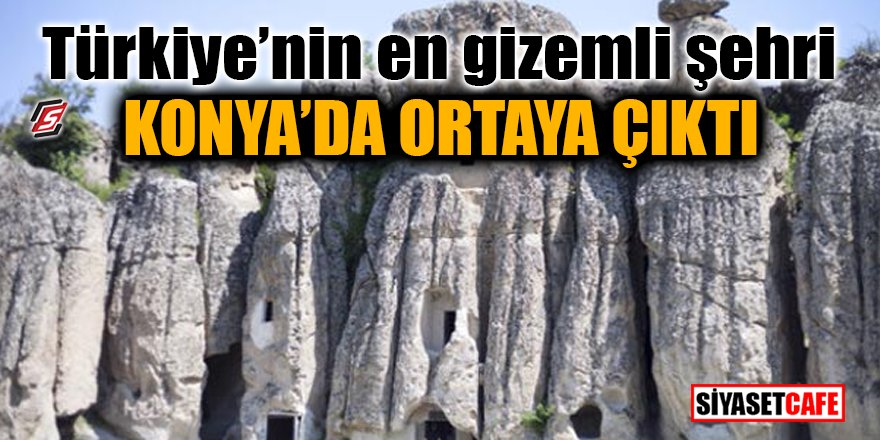 Türkiye'nin en gizemli şehri Konya'da ortaya çıktı