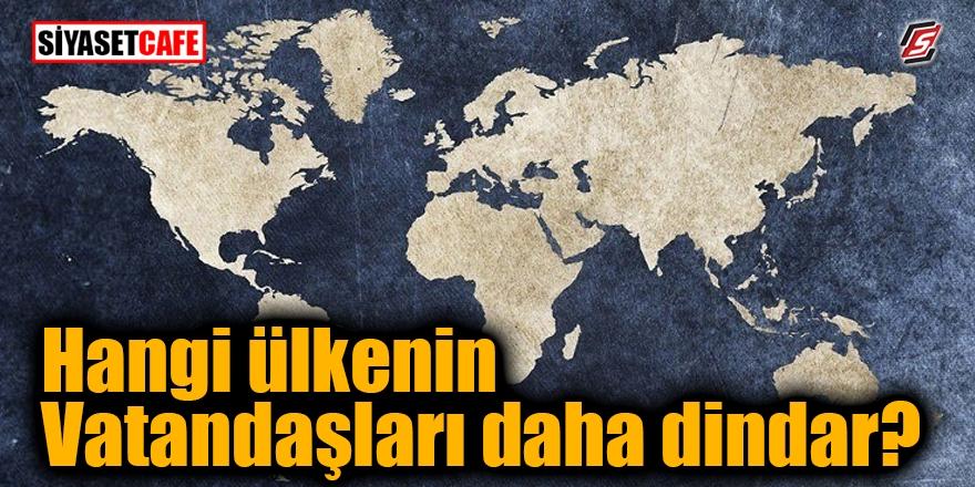 Hangi ülkenin vatandaşları daha dindar? 1