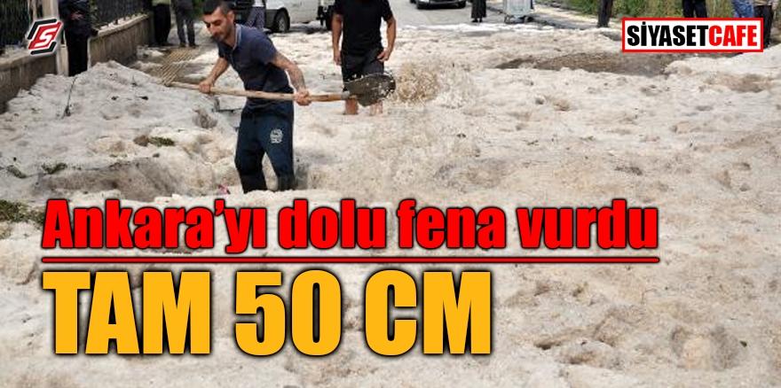 Ankara'yı dolu fena vurdu: Tam 50 cm 1