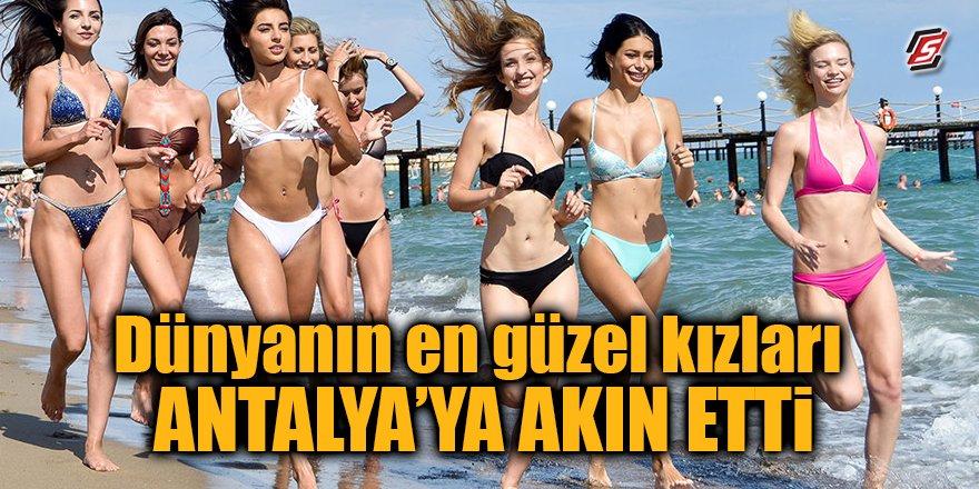 Dünyanın en güzel kızları yarışma için Antalya'ya akın etti