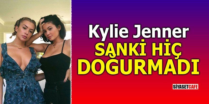 Kylie Jenner sanki hiç doğurmadı