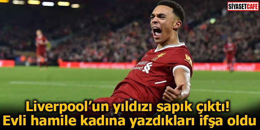 Liverpool'un yıldızı sapık çıktı!