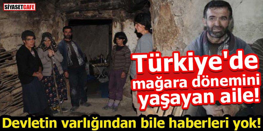 Türkiye'de mağara dönemini yaşıyorlar! Devletten bile haberleri yok