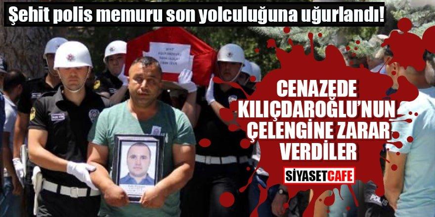 Şehit cenazesinde Kılıçdaroğlu'nun çelengine zarar verdiler