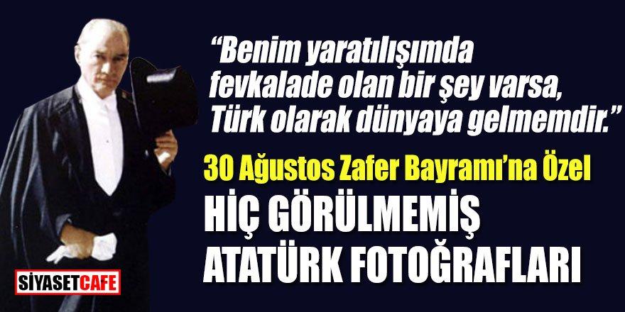 30 Ağustos Zafer Bayramı'na özel  Atatürk Resimleri