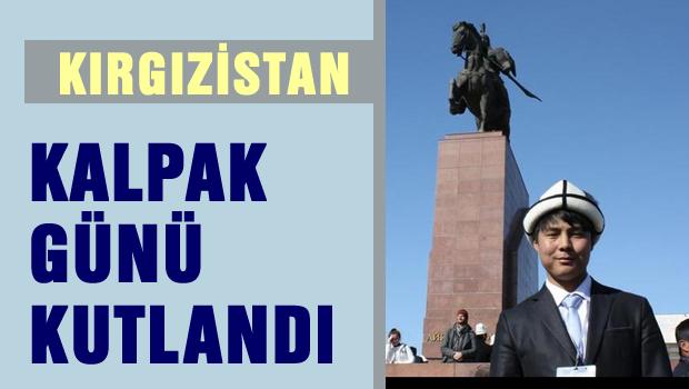 Kırgızistan'da 'Kalpak Günü' kutlandı