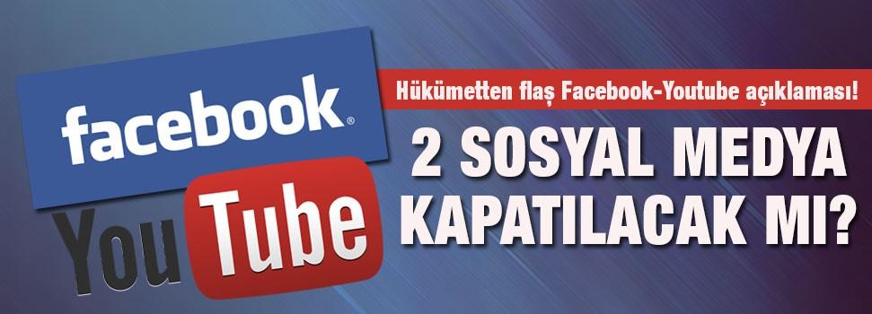 Hükümetten fFacebook ve Youtube açıklaması!