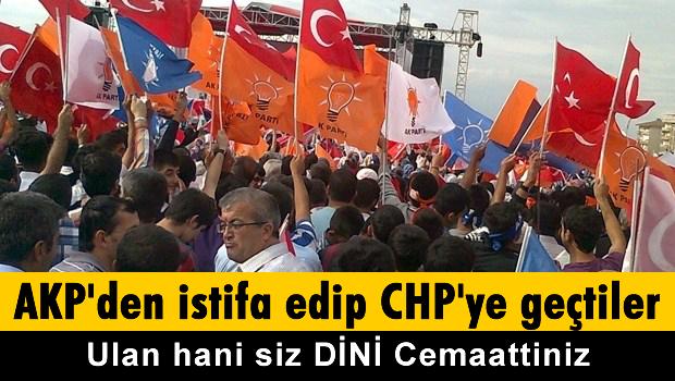 AKP'den istifa edip CHP'ye geçtiler
