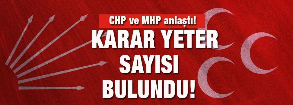 CHP ve MHP anlaştı!