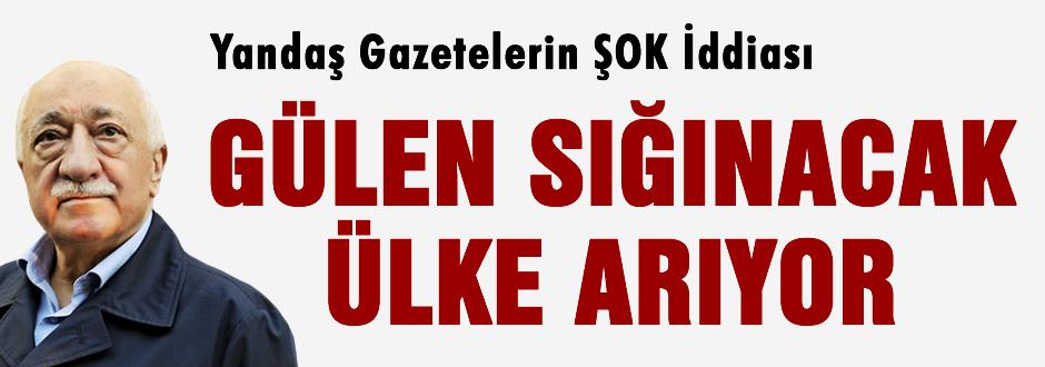 Fethullah Gülen sığınma talep etti!