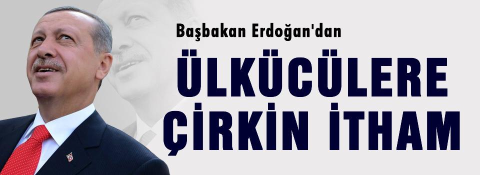 Erdoğan'dan MHP'ye çirkin itham
