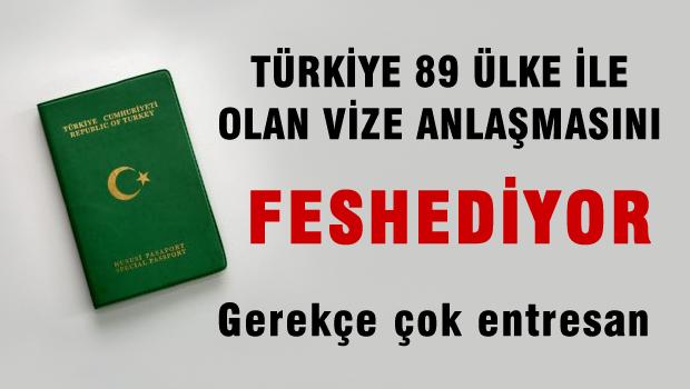 Flaş vize gelişmesi! Türkiye, 89 ülke ile vize anlaşmasını feshediyor