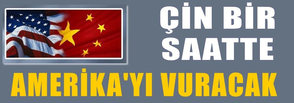 Çin bir saatte ABD'yi vuracak