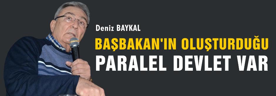 Türkiye'de Başbakan'ın oluşturduğu bir paralel devlet var