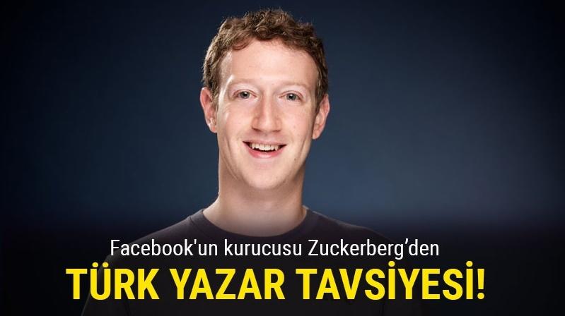 Mark Zuckerberg hangi Türk Yazarın okunmasını tavsiye etti