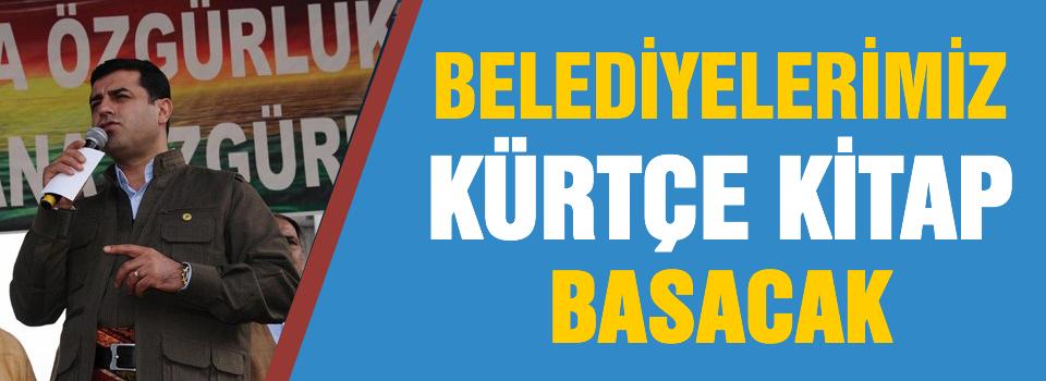Belediyelerimiz Kürtçe kitap basacak