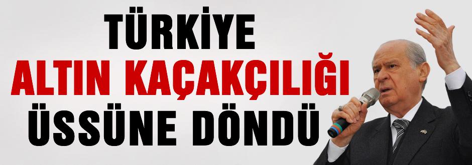 Türkiye altın kaçakçılığı üssüne döndü