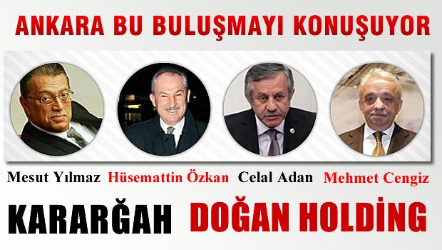 Doğan Holding'de Gündemi Sarsacak Buluşma!