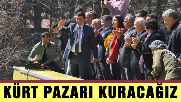 Demirtaş 'Kürt Pazarı Kuracağız'