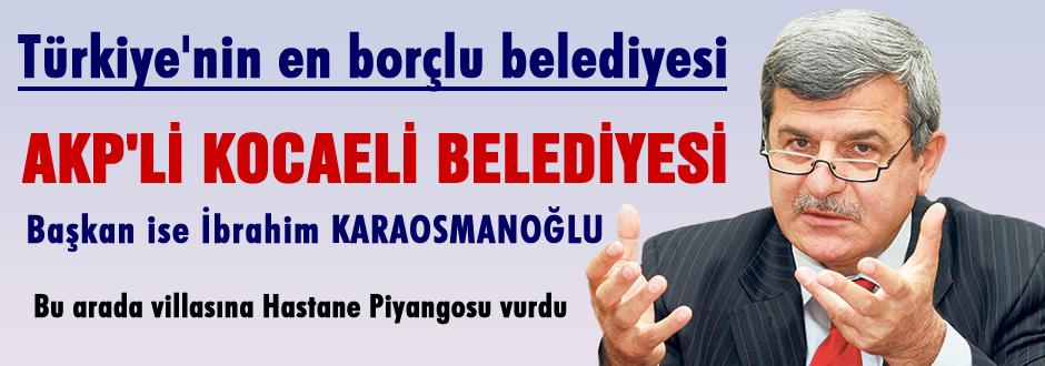 En borçlu  AKP'li Kocaeli belediyesi