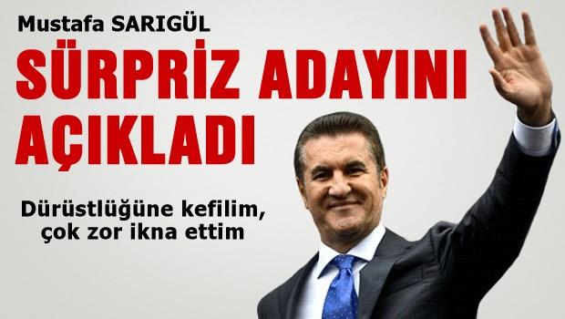 Mustafa Sarıgül kefil olduğu adayı açıkladı
