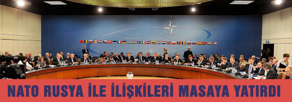 NATO Rusya ile ilişkilerini masaya yatırıyor