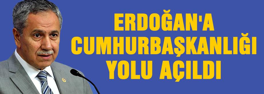 Erdoğan'a Çankaya yolu açıldı