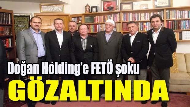 Doğan Holding'e FETÖ şoku