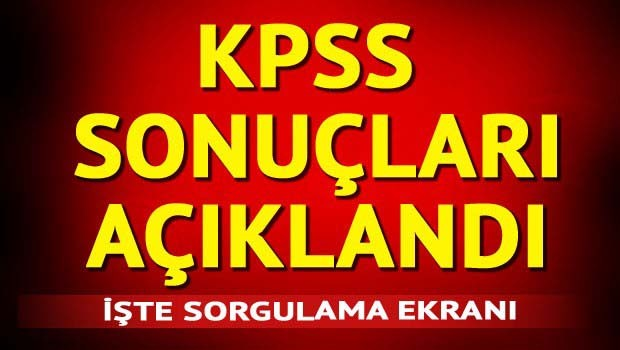 KPSS sınav sonuçları resmen açıklandı