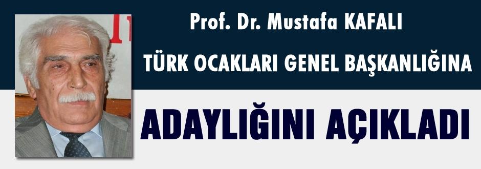 Mustafa Kafalı Adaylığını açıkladı