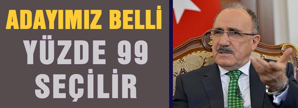 AKP'nin adayı yüzde 99  Erdoğan