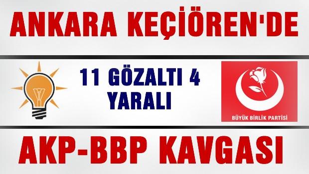 Keçiören'de AKP ve BBP'liler kavga