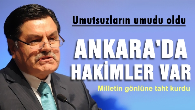 'Ankara'da Hakimler var' dedi