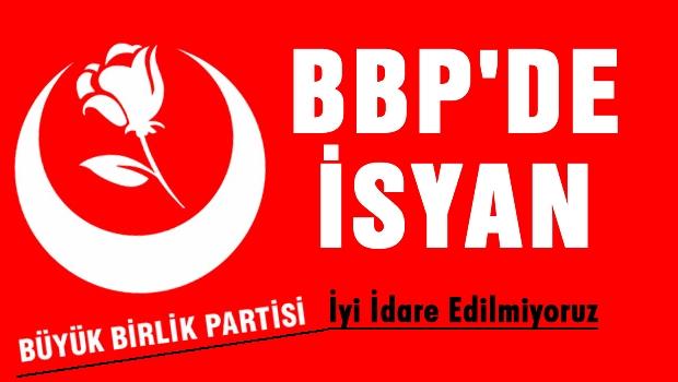BBP'de Muhalefet harekete geçti