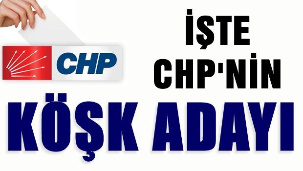 CHP köşk adayını seçti