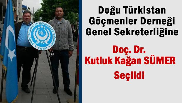 Kutluk Kağan SÜMER, Doğu Türkistanlılar Derneği Genel Sekreterliğine seçildi