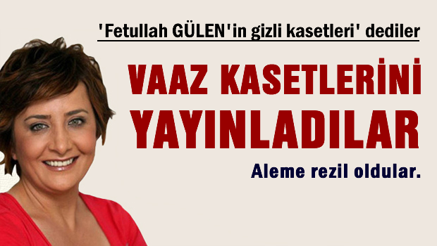 Gülen'in gizli görüntüleri vaaz kasetleri çıktı