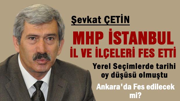 MHP İstanbul İl ve İlçe Teşkilatları fesh edildi!