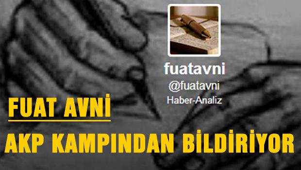 Fuat Avni, AKP Kampın'dan bildiriyor
