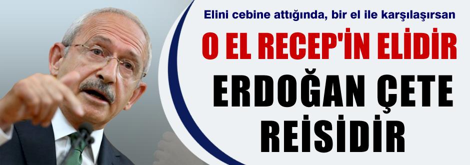 Kılıçdaroğlu'ndan 'Erdoğan'a çete reisi'